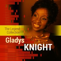 The Legend Collection: Gladys Knight — Gladys Knight & The Pips