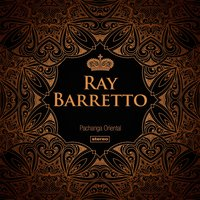 Pachanga Oriental — Ray Barretto