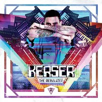 The Nebulizer — Kerser