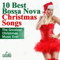 10 Best Bossa Nova Christmas Songs — Luciano salvemini, Francesco Digilio