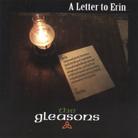 A Letter To Erin — The Gleasons