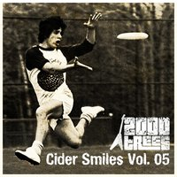 2000 Trees Festival: Cider Smiles, Vol. 5 — сборник