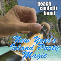 New Year's Island Party Magic — Beach Confetti Band