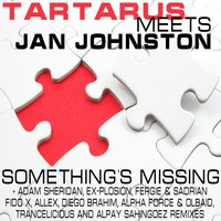 Something's Missing — Tartarus
