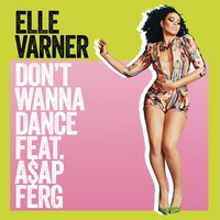Don't Wanna Dance — Elle Varner