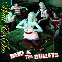 Wait And See — Beki And The Bullets