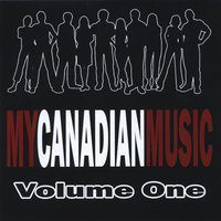 My Canadian Music, Vol. 1 — сборник