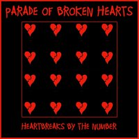 Parade Of Broken Hearts (Heartbreaks By The Number) — сборник