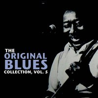 The Original Blues Collection, Vol. 5 — сборник