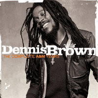 The A&M Years — Dennis Brown