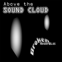 Above the Sound Cloud — сборник