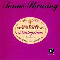 A Vintage Year — Mel Torme, George Shearing