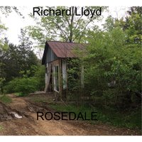 Rosedale — Richard Lloyd