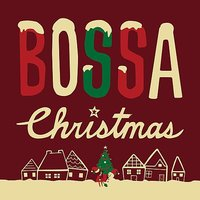 Bossa Christmas — The Real Jazz Tribe Bossa Project