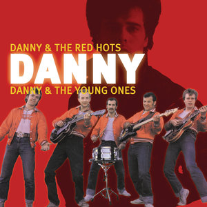 Danny & The Red Hots - Red Hot Danny