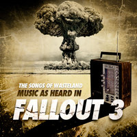 The Songs of Wasteland: Music as heard in Fallout 3 - EP — The Ink Spots