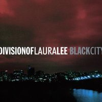 Black City — Division Of Laura Lee