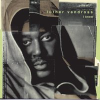 I Know — Luther Vandross