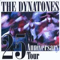 25th Anniversary Tour — The Dynatones