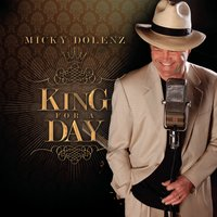 King for a Day — Micky Dolenz
