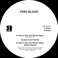 Never Hear Surf Music Again — Barfly, Free Blood
