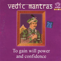 Vedic Mantras to gain will power and confidence — Prof.Thiagarajan & Sanskrit Scholars