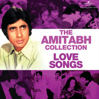 The Amitabh Collection: Love Songs — сборник