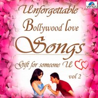 Unforgettable Bollywood Love Songs, Vol. 2 — сборник