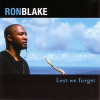 Lest We Forget — Ron Blake
