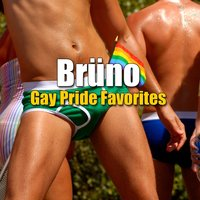 Brüno - Gay Pride Favorites — сборник