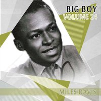 Big Boy Miles Davis, Vol. 24 — Miles Davis