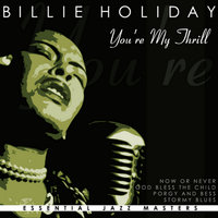 You`re My Trill — Billy Holiday
