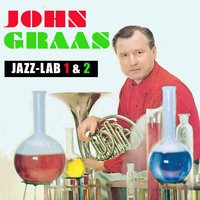Jazz Lab Vol. 1 & 2 — John Graas
