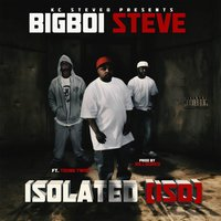 Isolate (Iso) [feat. Young Twon] — Bigboi Steve