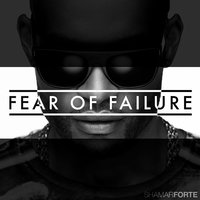 Fear of Failure EP — Shamar Forté