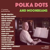 Polka Dots And Moonbeams — сборник