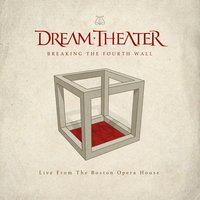 Breaking The Fourth Wall — Dream Theater