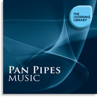 Pan Pipes Music - The Listening Library — Dreamstar