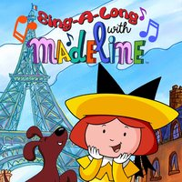 Sing-a-Long with Madeline — Madeline