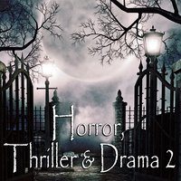 Horror, Thriller & Drama 2 — сборник