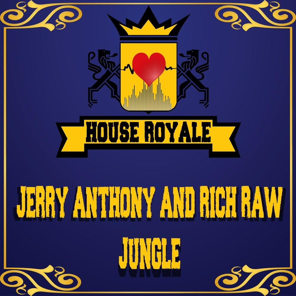 Jungle jerry anthony rich raw for Jungle house music