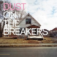 American Reclamation — Dust on the Breakers