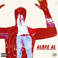 Ten Toes Down / Hard Being Real — Albee Al