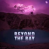 Beyond the Bay — Max Denoise, Claire Willis