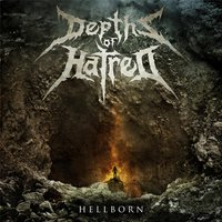 Hellborn — Depths of Hatred