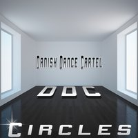 Circles — DDC (Danish Dance Cartel)