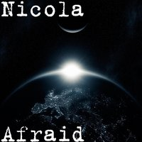 Afraid — Nicola
