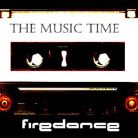 The Music Time — Firedance