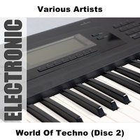 World Of Techno (Disc 2) — сборник