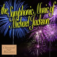 The Symphonic Music Of Michael Jackson — The Symphonic Pop Orchestra